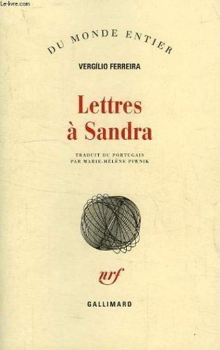 Lettres à Sandra par Vergílio Ferreira