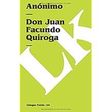 Don Juan Facundo Quiroga (Poesia) (Spanish Edition) (Poesia (Linkgua))