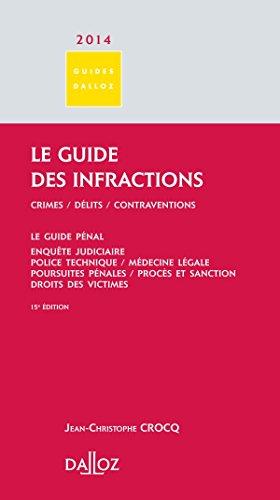 Le Guide des infractions 2014. - 15e d.