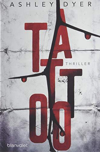 Buchseite und Rezensionen zu 'Tattoo: Thriller (Carver & Lake, Band 1)' von Ashley Dyer