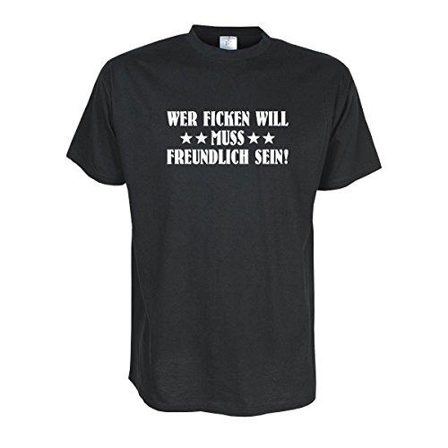 Wer Fi**** will muss freundlich sein, DIE Lebensweisheit auf lustigem T-Shirt witziges Party Spaß T-Shirt oder Geschenk große Größen S- 5XL (SDR028) Mehrfarbig