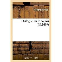 Dialogue sur le coloris (Éd.1699)