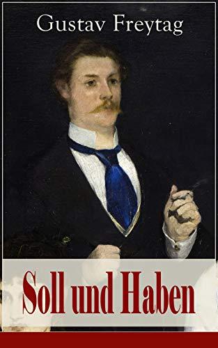 Soll und Haben: Ein bürgerlicher Roman