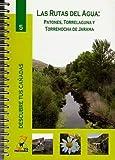 Rutas Del Agua:Patones,Torrelaguna Y Torremocha De Jarama
