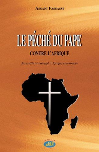 Péché du Pape contre l'Afrique (Le)