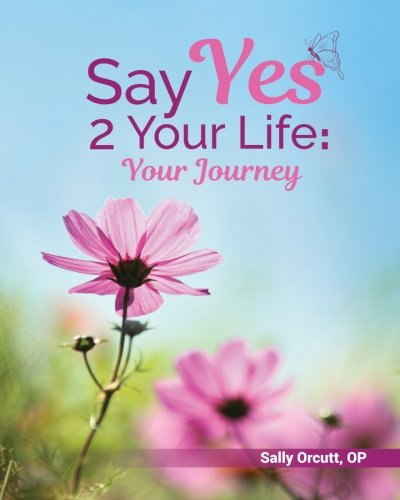 say-yes-2-your-life-your-journey-journal
