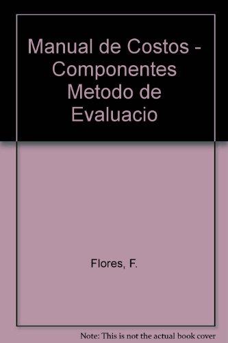 Manual de Costos - Componentes Metodo de Evaluacio