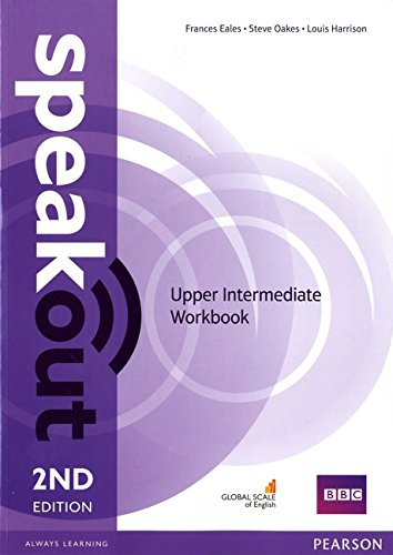 Speakout. Upper intermediate. Workbook. No key. Per le Scuole superiori. Con espansione online