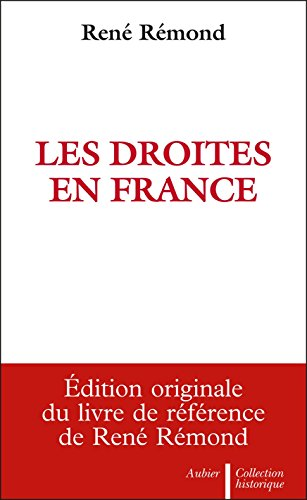 Les Droites en France (Collection historique) par René Rémond