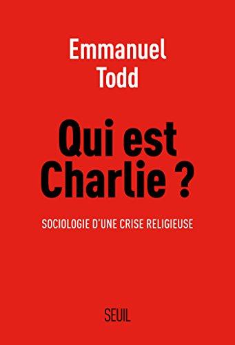 Qui est Charlie ?. Sociologie d'une crise religieuse: Sociologie d'une crise religieuse