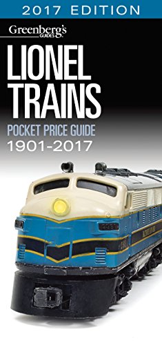 Lionel Trains Pocket Price Guide 1901-2017 (Greenberg's Pocket Price Guide Lionel Trains) (Modell Train Lionel)