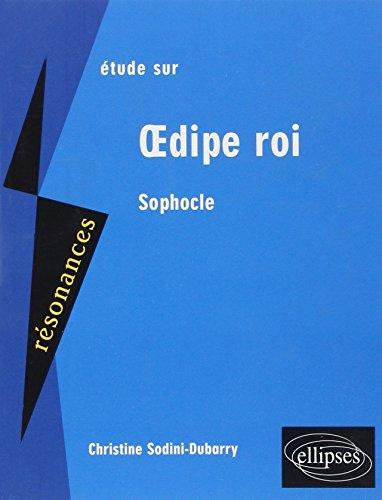 Etude sur Oedipe Roi Sophocle