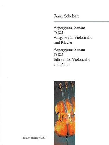 Arpeggione-Sonate a-Moll d 821 Violoncelle