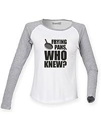 Brand88 Frying Pans, Who Knew?, Ladies L/S Baseball T-Shirt