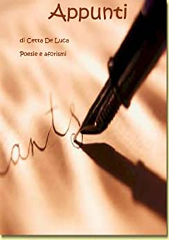 Appunti (Italian Edition) von [De Luca, Cetta]