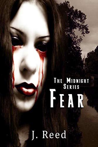 Midnight (FEAR Book 1) (English Edition) por J. Reed