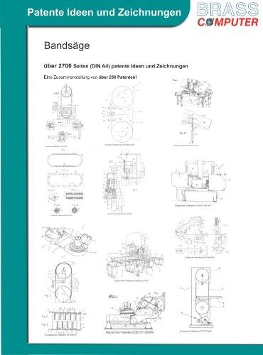 Preisvergleich Produktbild Bandsäge, über 2700 Seiten (DIN A4) patente Ideen und Zeichnungen