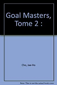 Goal Masters Edition simple Tome 2