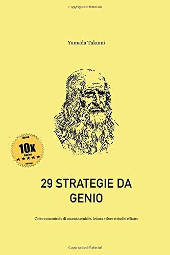29 Strategie da Genio: Corso concentrato di