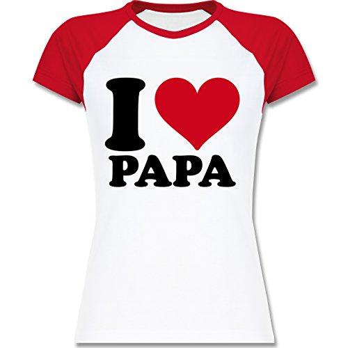 I love - I Love Papa - zweifarbiges Baseballshirt / Raglan T-Shirt für Damen Weiß/Rot