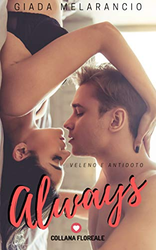 Always (Floreale): Veleno e antidoto