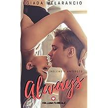 Always (Floreale): Veleno e antidoto