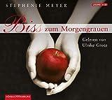 Bella und Edward, Band 1: Biss zum Morgengrauen: 6 CDs - Stephenie Meyer