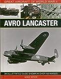 Great Aircraft of World War Ii: Avro Lancaster
