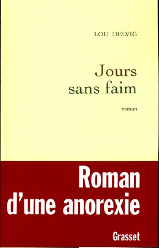 Jours sans faim (Littérature Française)