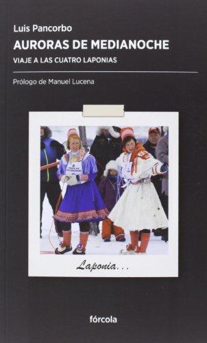 Auroras De Medianoche (Periplos) por Luis Pancorbo López (1946-)