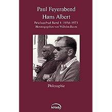 Paul Feyerabend – Hans Albert: Briefwechsel, Band 1: (1958-1971)