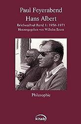 Paul Feyerabend - Hans Albert: Briefwechsel, Band 1: (1958-1971)