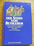 Der Stern von Bethlehem. Aus der Sicht der Astronomie beschrieben und erklärt - Konradin Ferrari d'Occhieppo