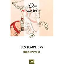 Les Templiers: « Que sais-je ? » n° 1557