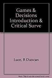 Games & Decisions Introduction & Critical Surve