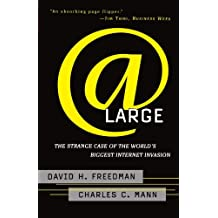 At Large: The Strange Case of the World's Biggest Internet Invasion by David H. Freedman (1998-06-03)