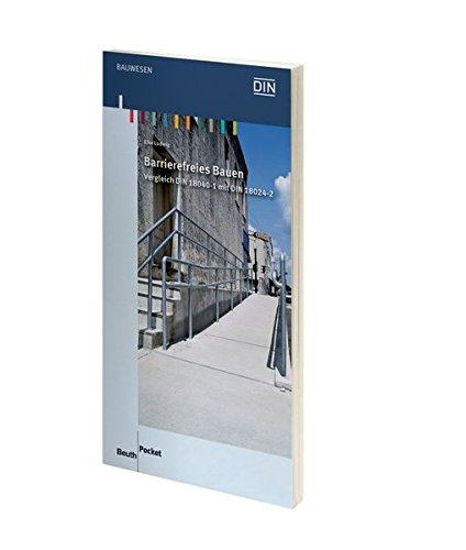 Barrierefreies Bauen: Vergleich DIN 18040-1 mit DIN 18024-2 (Beuth Pocket)