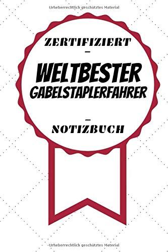 Notizbuch - Zertifiziert - Weltbester - Gabelstaplerfahrer: Schönes Bullet Journal   A5 Format   Kleine Aufmerksamkeit   120 Lines Line Gabel