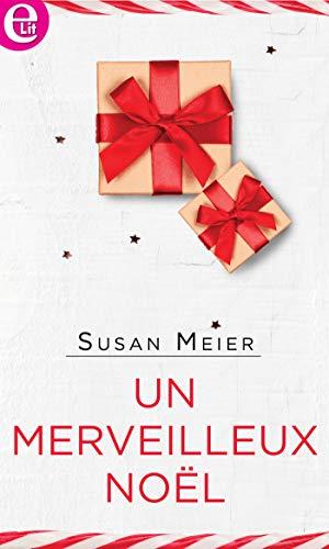 Un merveilleux Noël (E-LIT) par [Meier, Susan]