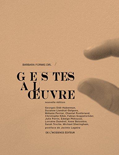 Gestes à l'oeuvre par Barbara Formis