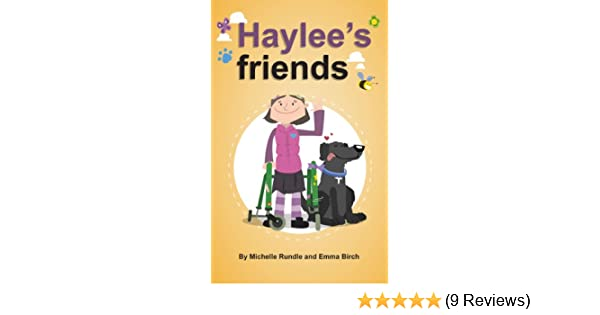 Haylee's friends eBook: Birch, Emma, Rundle, Michelle: Amazon.co.uk: Kindle  Store