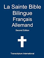 La Sainte Bible Bilingue Français Allemand
