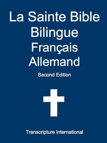 La Sainte Bible Bilingue Franais Allemand