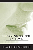 Speaking Truth in Love: Counsel in Community (English Edition)