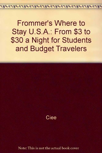 frommers-where-to-stay-usa-from-3-to-30-a-night-for-students-and-budget-travelers