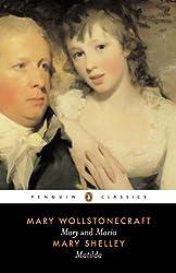Mary and Maria, Matilda: AND Matilda (Penguin Classics)