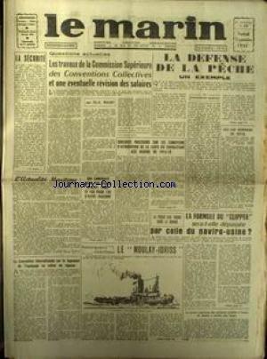MARIN (LE) [No 275] du 12/09/1952 - LA DEFENSE DE LA PECHE PAR SIMON SAINT-MARTIN - LES SALAIRE PAR MAURY - LES CAP HORNIERS EN DEUIL - LE CLIPPER DEPASSE PAR LE NAVIRE-USINE - LE MOULAY-IDRISS.