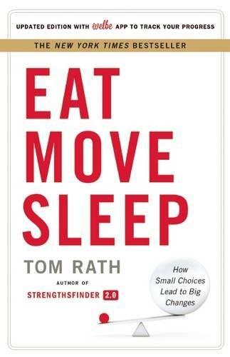 Eat Move Sleep: How Small Choices Lead to Big Changes d'occasion  Livré partout en Belgique