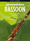 Abracadabra Woodwind – Abracadabra Bassoon (Pupil's Book): The way to learn through songs and tunes