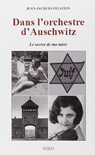 Dans l'orchestre d'Auschwitz - Le secret de ma mère